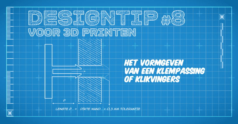 Design Tip 8 - Klempassing en Klikvingers - Oceanz 3D Printing